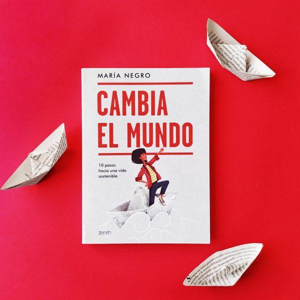 María Negro_Cambia el mundo (Zenith Planeta)