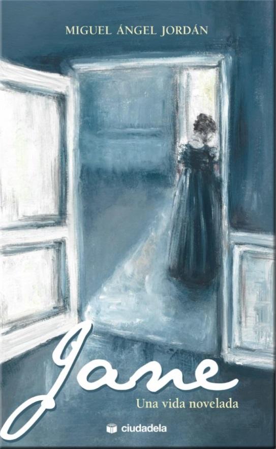 """Novela """"Jane, una vida novelada"""""""